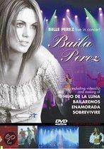 Belle Perez - Baila Live