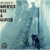 The Return Of Koerner, Ray & Glover