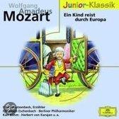 Ein Kind Reist Durch  Europa/Junio-Klassik: Wolfgang Amadeus Mozart