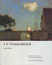 J. H. Weissenbruch 1824-1903