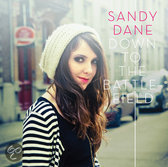 Sandy Dane - Down To The Battlefield