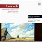 Buxtehude and The North German Organ School / Beausejour