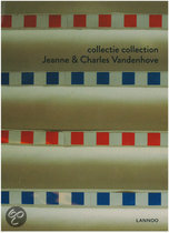 Collectie/collection Jeanne en Charles Vandenhove