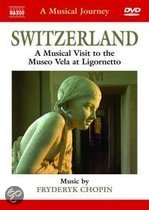 A Musical Journey - Switzerland: A Musical Visit To The Museo Vela At Lignornetto