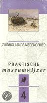 Praktische  museumwijzer deel 4; Zuid-Holland Merengebied
