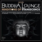 Buddha Lounge  Renditions Evanescence