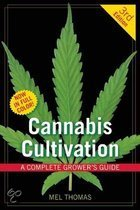 Cannabis Cultivation A Complete Growers Guide