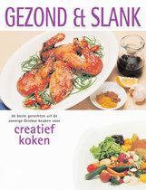 Gezond en slank - Creatief koken