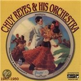 Chuy Reyes & His Orchestra 1947-50