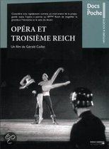 Opera Et Troisieme Reich