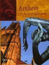 Arnhem In De Twintigste Eeuw