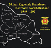 50 jaar regionale brandweer Noordoost Noord Brabant