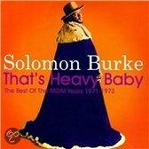 That's Heavy Baby 1971-1973