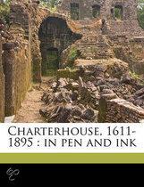 Charterhouse, 1611-1895