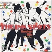 Ink Spots Greatest Hits Vol. 2