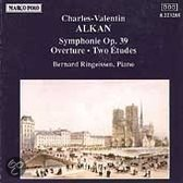 Alkan: Symphony; Overture; Two Etudes