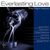 Everlasting Love - Right Mood