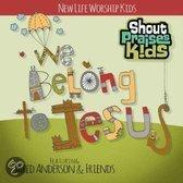 Spk: We Belong To Jesus