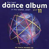 Best Dance Album In The World... Ever! Part 11