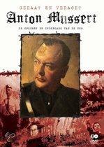 Anton Mussert - Gehaat En Veracht