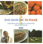 Snel, gemakkelijk en gezond slank met Dr.Frank / Deel 3 F. van Berkum