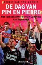 De dag van Pim en Pierre