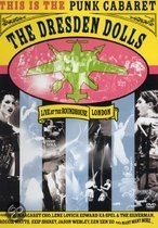Dresden Dolls - Live At The Roundhouse