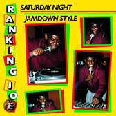 Saturday Night Jamdown Style