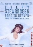 Every Stewardess Goes To Heaven