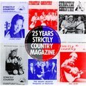 25 Years Of Strictly Country Magazine