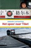 Het Spoor Naar Tibet