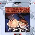 Percussions Of Africa (Percussions D'Afrique)