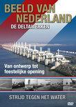 Deltawerken -Beeld Van  Nederland/Pal/All Regions