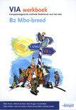 VIA / B2 Mbo-breed / deel Werkboek