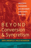 Beyond Conversion And Syncretism
