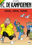 FC De Kampioenen / 28 Man, man, man!