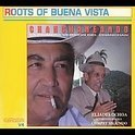 Chanchaneando: Roots of Buena Vista