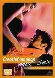 Better Sex - Creatief Omgaan Met Sex