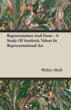 Representation And Form - A Study Of Aesthetic Values In Representational Art