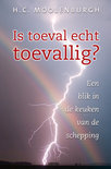Is Toeval Echt Toevallig?
