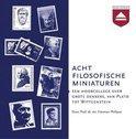 Acht filosofische miniaturen (luisterboek)