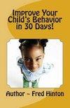 Improve Your Child's Behavior in 30 Day