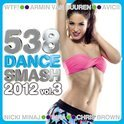 538 Dance Smash 2012 Vol. 3