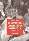 Wisecracks, Oneliners En Wijsheden