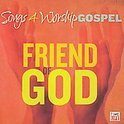 Songs 4 Worship: Friend  Of God