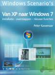 Windows Scenario's: Van XP naar Windows 7