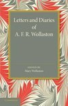 Letters and Diaries of A. F. R. Wollaston