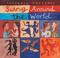 Putumayo Presents - Swing Around The World
