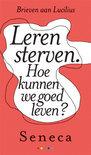 Seneca boek Leren sterven. Hoe kunnen we goed leven? Hardcover 36467920