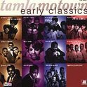 Tamla Motown: Early Classics
